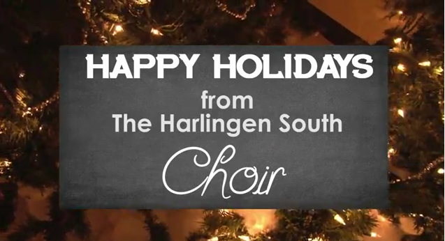 Harlingen South Choir Christmas Song