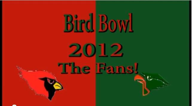 Bird Bowl Fans 2012