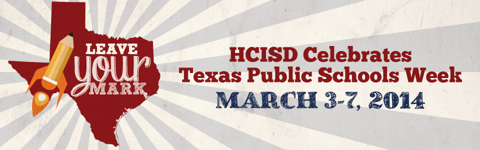 HCISD leaves their mark during Texas Public Schools Week