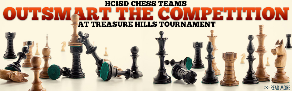 HCISD chess teams outsmart the competition at Treasure Hills tournament