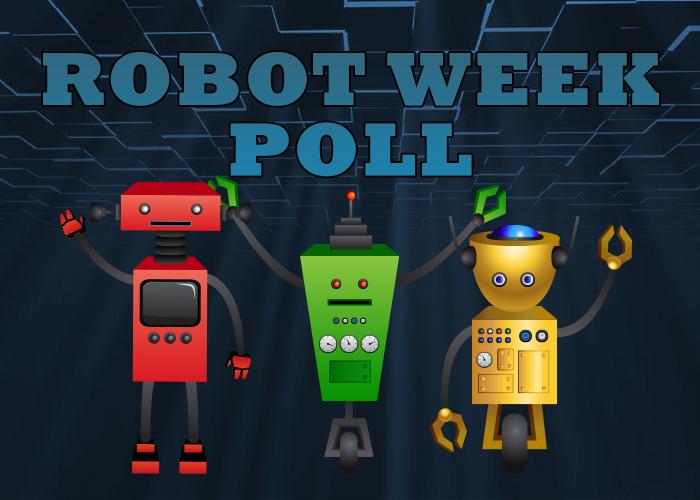 Robot-Week-Poll