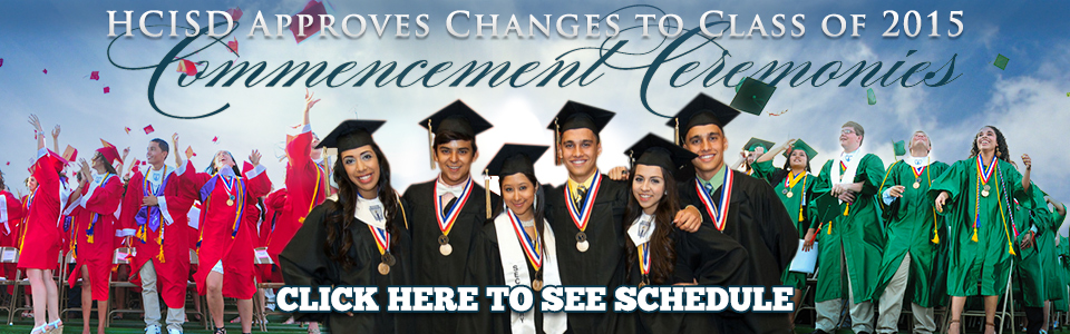 HCISD approves changes to Class of 2015 Commencement Ceremonies