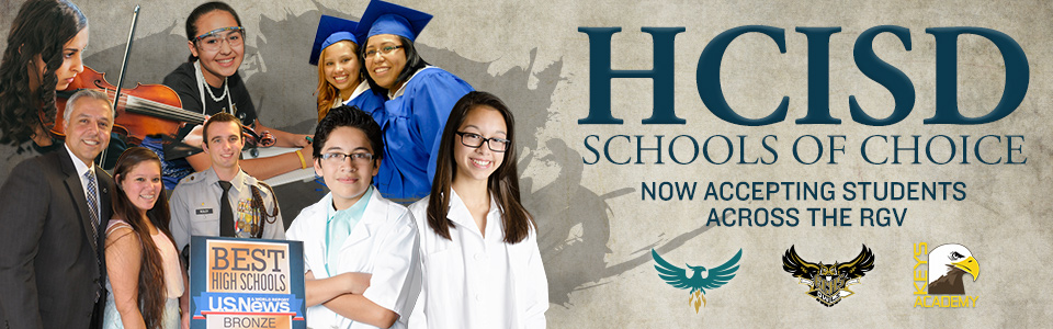 HCISD Schools of Choice now accepting students across the RGV