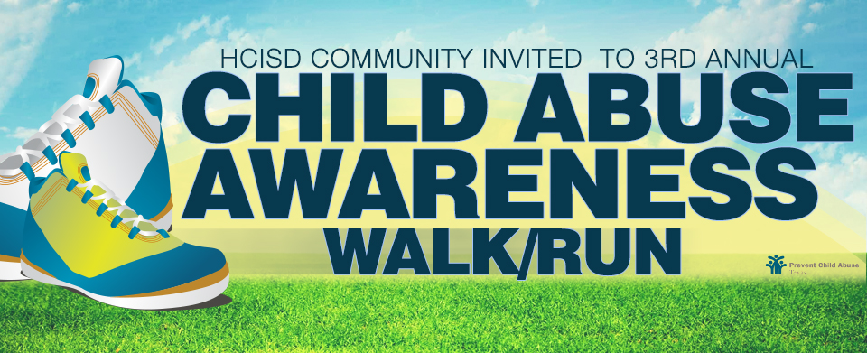 HCISD community invited to 3rd Annual Child Abuse Awareness Walk/Run