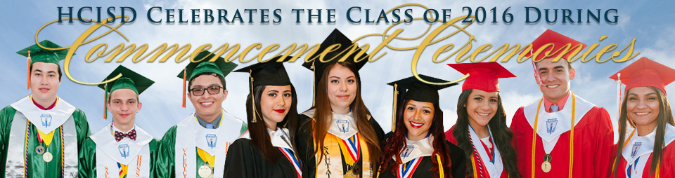 HCISD to celebrate Class of 2016 during commencement ceremonies