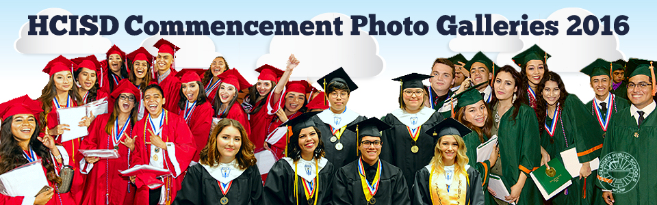 HCISD Commencement Photo Galleries 2016