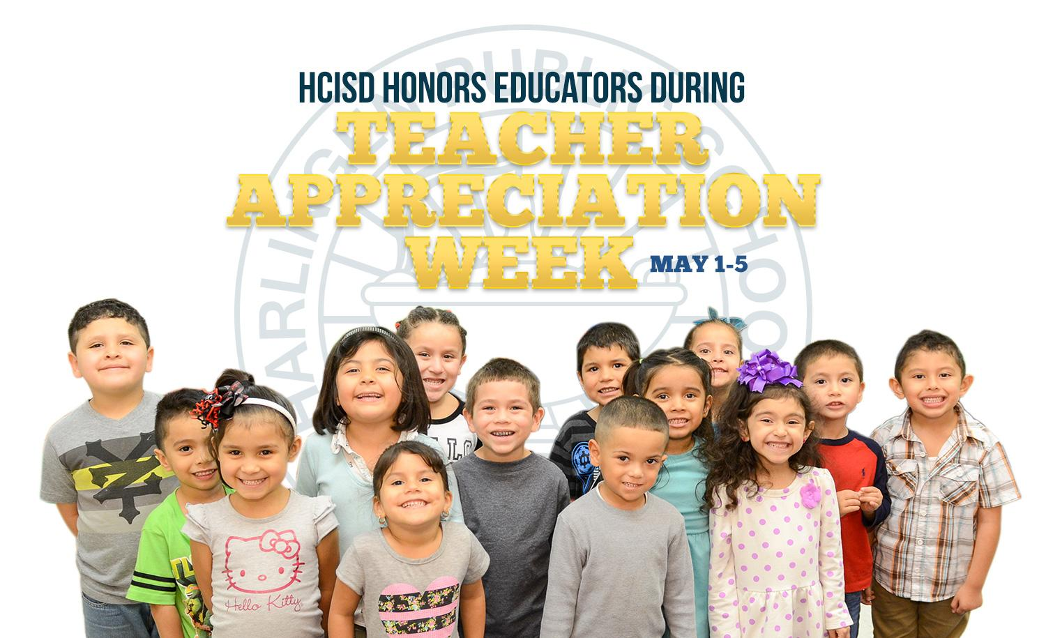 HCISD celebrates Teacher Appreciation Week 2017
