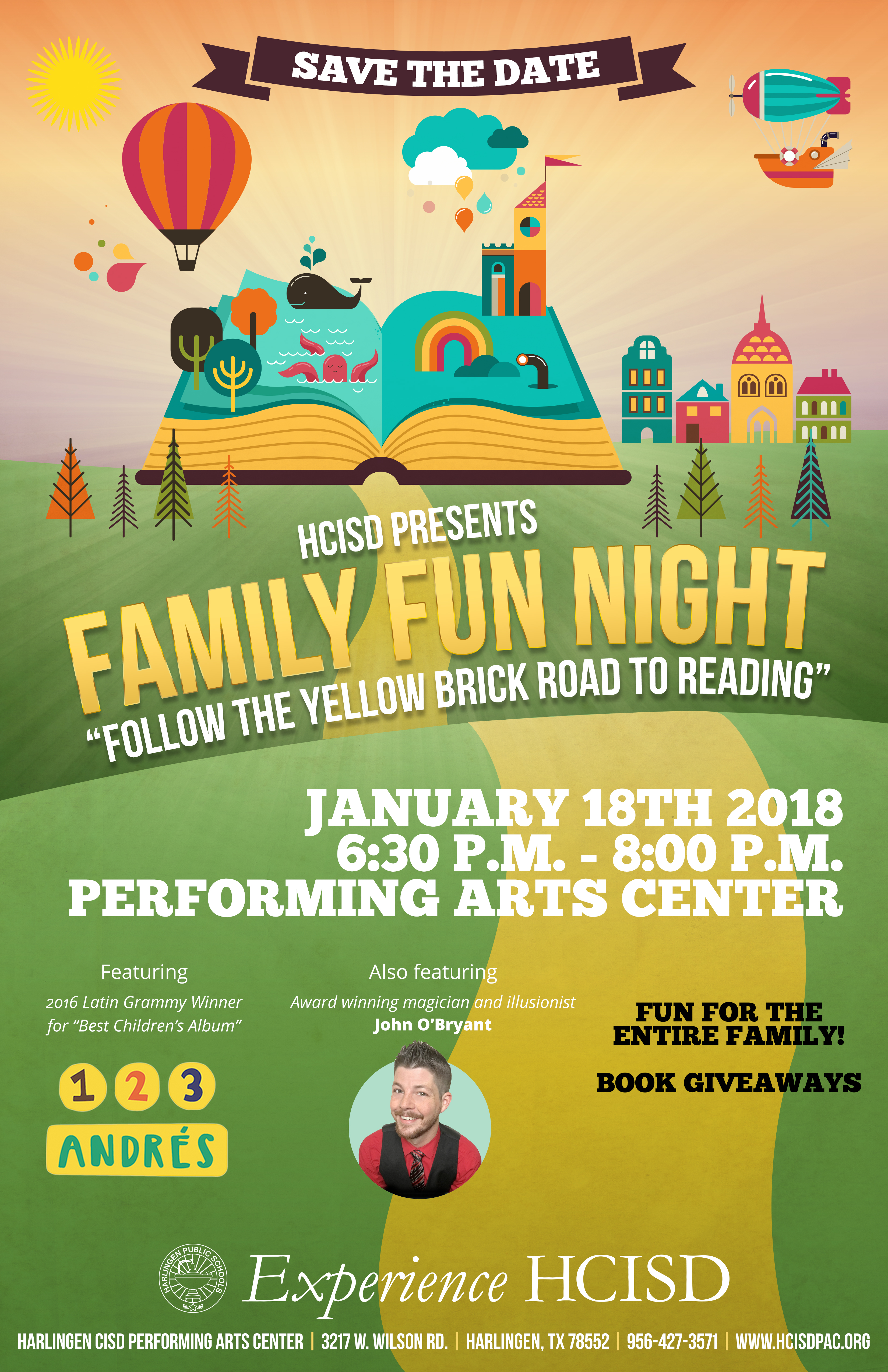 Harlingen CISD Invites The Community To Family Fun Night On Jan 18 At Performing Arts Center Theme For Evening Will Be Follow Yellow
