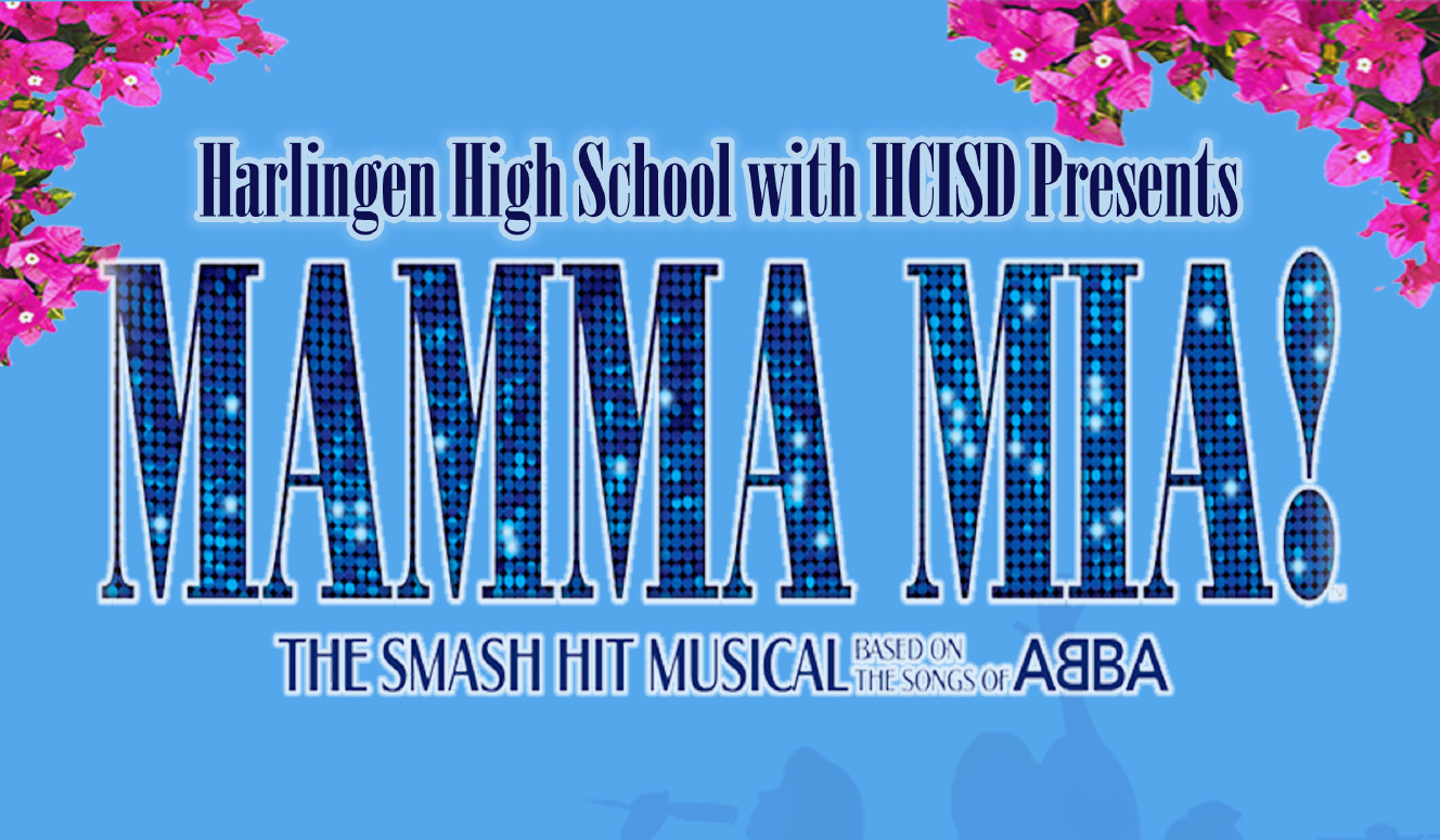 HCISD presents Mamma Mia!