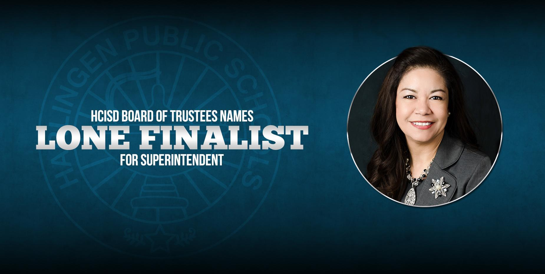 Harlingen CISD Trustees name Dr. Alicia Noyola as finalist for Superintendent position