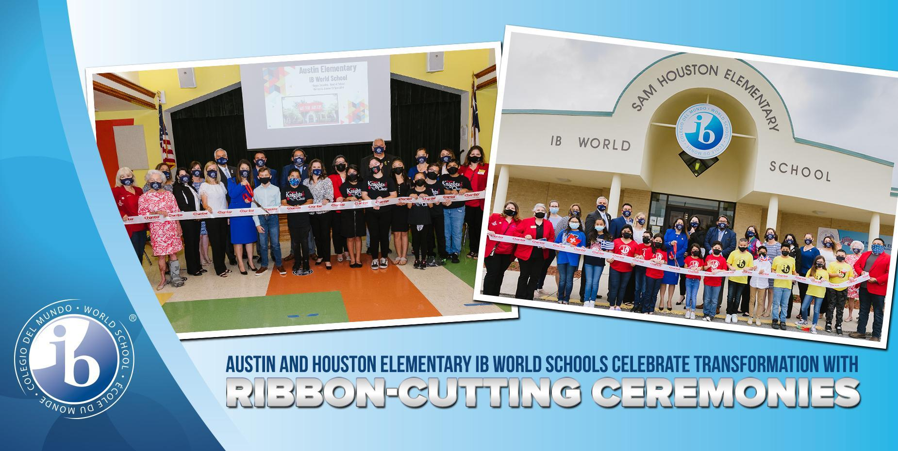 Austin and Houston Elementary IB World Schools celebrate transformation with ribbon-cutting ceremonies