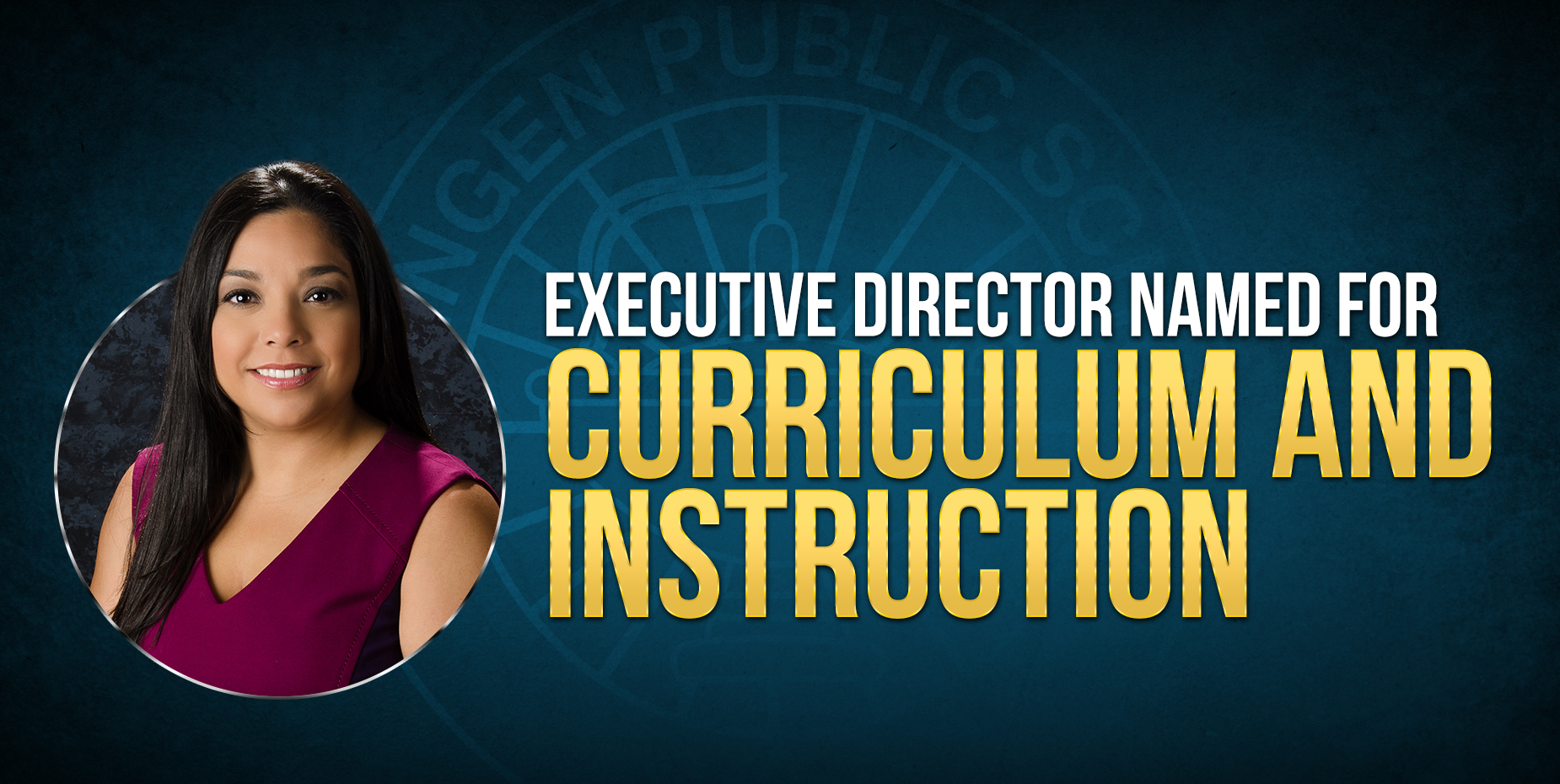 Executive Director named for Curriculum and Instruction
